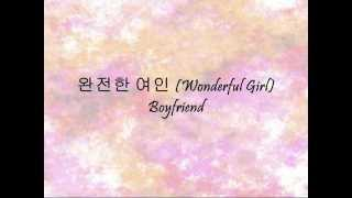 Boyfriend - 완전한 여인 (Wonderful Girl) [Han & Eng]