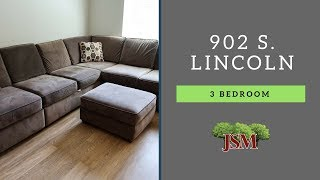 902 S. Lincoln - 3 Bedroom Overview