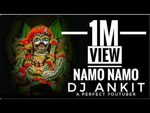 Namo Namo Namo Namo Ankit DJ Mahadev new song Namo vishwakarta Namo vighnaharta