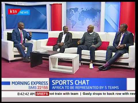 What Kenya can learn for Russia and Qatar in relations to World Cup | Morning Express Sports Chat