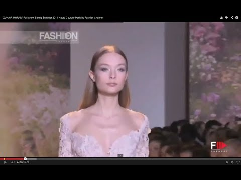 """ZUHAIR MURAD"" Full Show Spring Summer 2014 Haute Couture Paris by Fashion Channel"