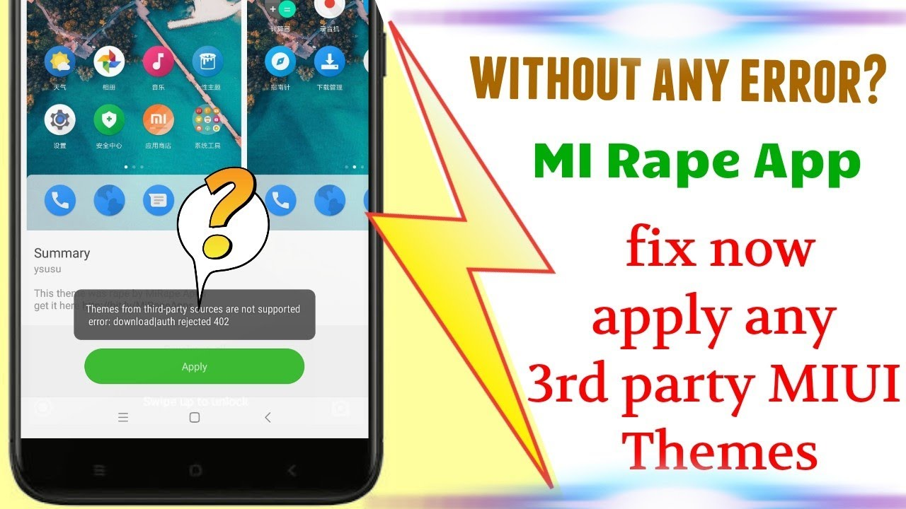 Fix- How to apply 3rd party Miui themes without error  |without Miui theme  editor|MIUI 9|MI rape|