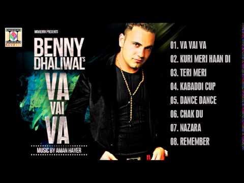 VA VAI VA - BENNY DHALIWAL - FULL SONGS JUKEBOX