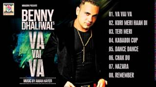VA VAI VA - BENNY DHALIWAL - FULL SONGS JUKEBOX