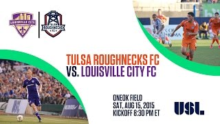 Tulsa Roughnecks FC vs Louisville City FC 8/15/2015