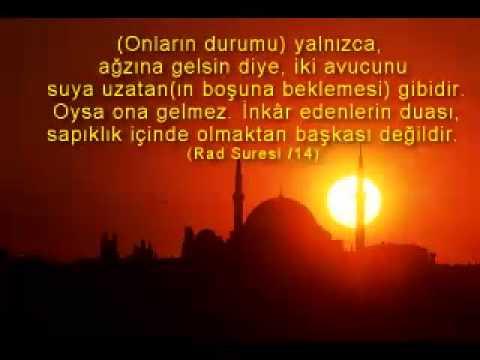 Aziz Kuran'dan Dua Ayetleri.... (Türkçe seslendirme)