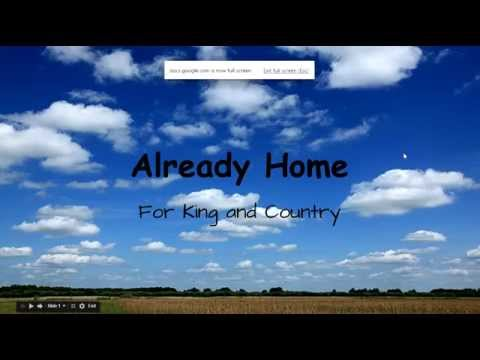 Already Home- For King & Country Lyrics
