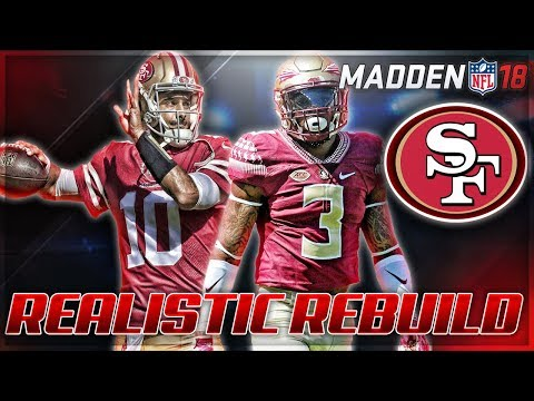 Rebuilding The San Francisco 49ers | Jimmy G Era + Derwin James | Madden 18 Connected Franchise
