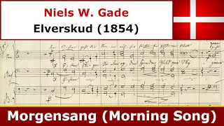 Niels W Gade - Morgensang - Canzone Koret