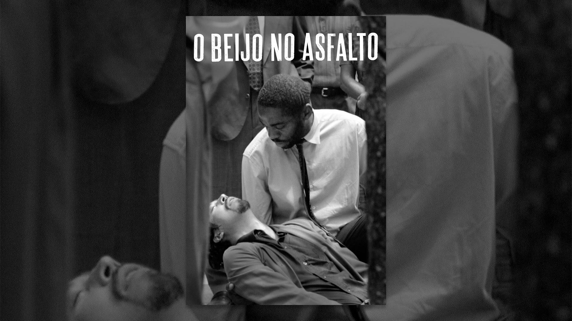 O Beijo no Asfalto (Filme 2018) - Filmmelier: assistir a filmes online