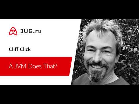Cliff Click — A JVM Does That?