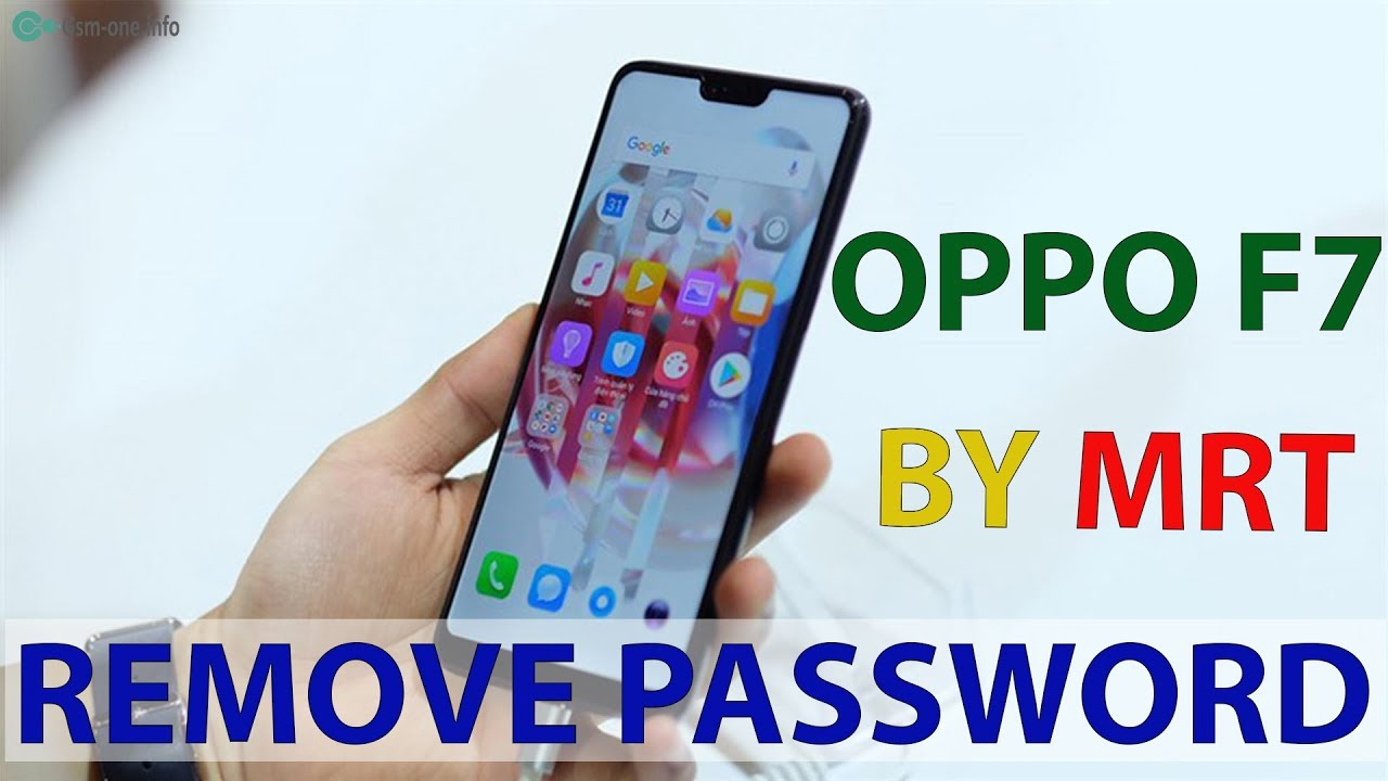 Oppo F7 Remove Password by MRT | Online box sharing service