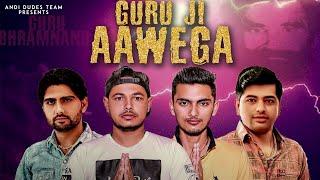 Guru Ji Aawega (Official Audio) Bro AG | Naveen Sirsal | Aman Chuharmajra | New Guru Brahmanand Song