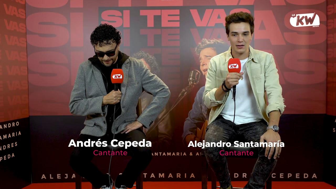 Andrés Cepeda y Alejandro Santamaría nos presentaron su nuevo sencillo 'Si Te Vas'