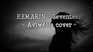 SEVENTEEN - KEMARIN || Aviwkila Cover (unofficial lirik) mp3