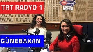 TRT Radyo 1 Günebakan Programı Röportajım