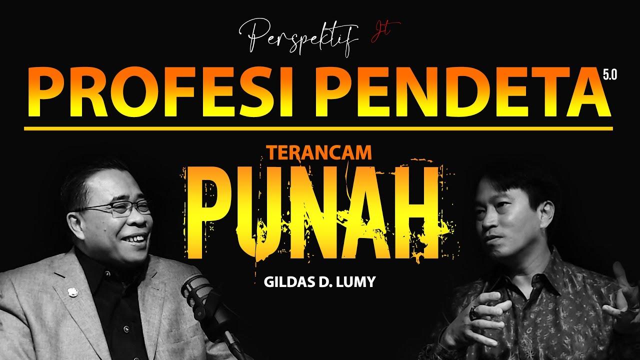 PROFESI PENDETA TERANCAM PUNAH❗ - GILDAS LUMY | PERSPEKTIF JOSHUA TEWUH