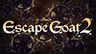 Escape Goat 2 (PC) - Gameplay/First Impressions!