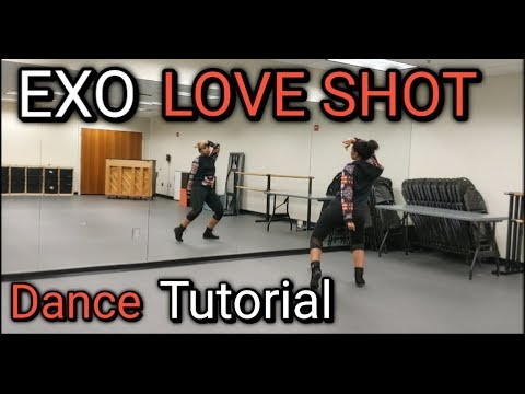 "EXO 엑소 ""Love Shot"" - DANCE TUTORIAL PT.1"
