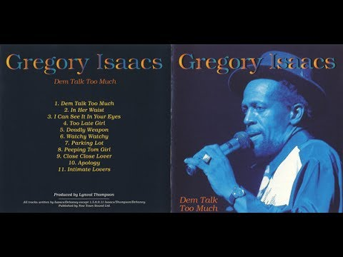 Gregory Isaacs - Dem Talk Too Much (Full Album)