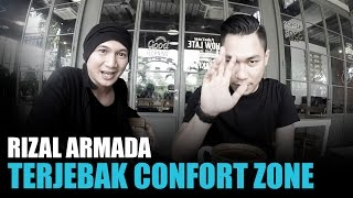 Rizal ARMADA Terjebak Comfort Zone - KABAR BAIK MP3