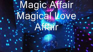 Watch Magic Affair Magical Love Affair video