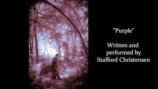 """""""Purple"""" by Stafford Christensen"""