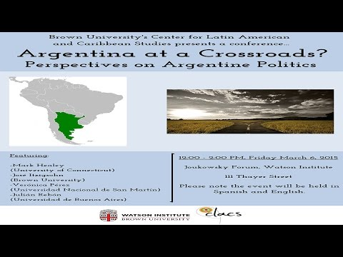 Argentina at a Crossroads? Perspectives on Argentine Politics