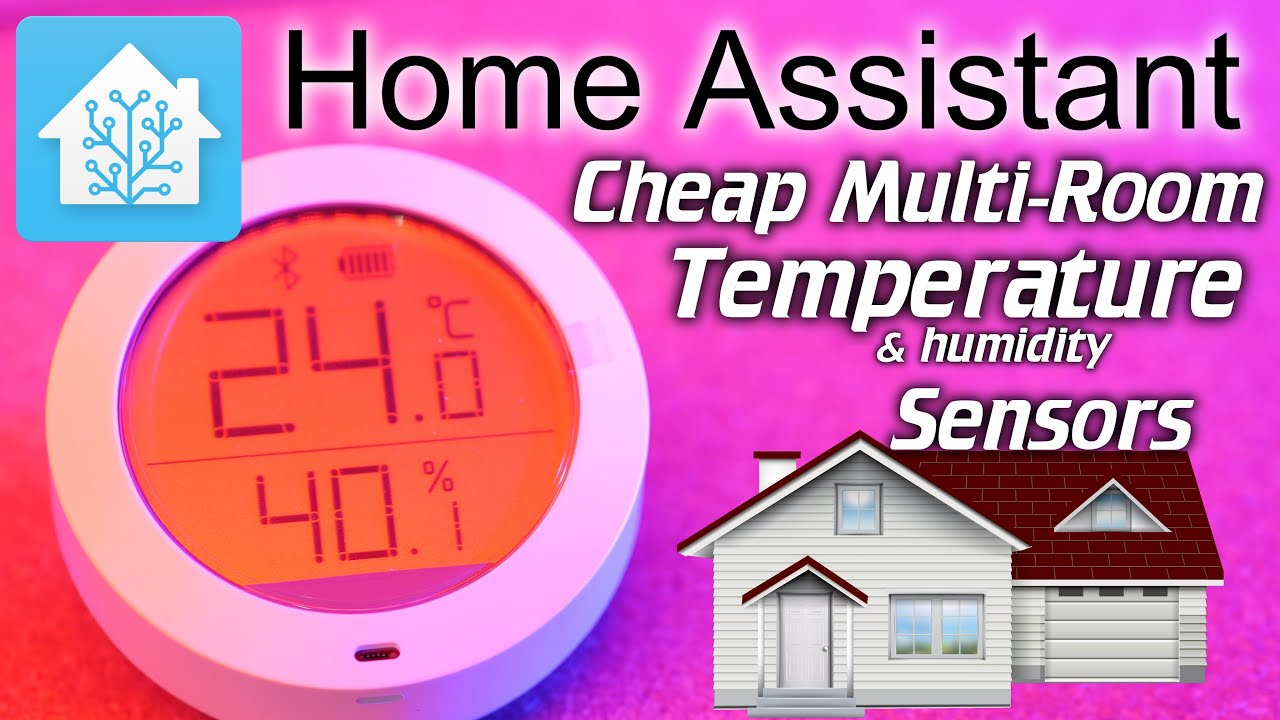 Home Assistant: Cheap multi-room Temperature Sensors (Xiaomi Mijia) (part 1  - 2)