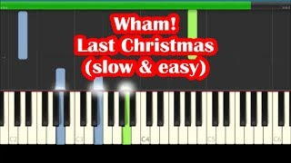 Wham! Last Christmas Slow Easy Piano Tutorial