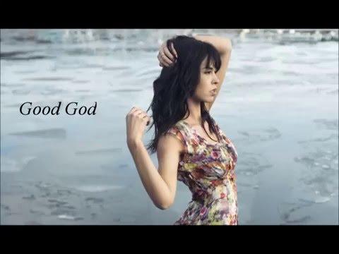 Good God - Maria Mena (Lyrics)