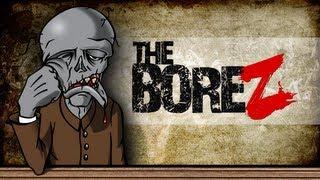 The Bore Z (now renamed Infestation: Survivor Stories)