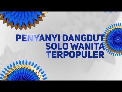 Indonesian Dangdut Awards Nominasi Penyanyi Dangdut Solo Wanita Terpopuler - 12 Oktober 2018