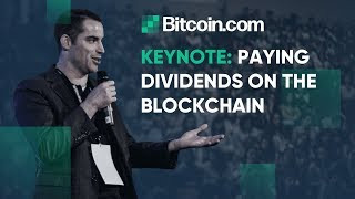 Paying Dividends to Anonymous Bearer Shares on the Blockchain - Roger Ver's Keynote