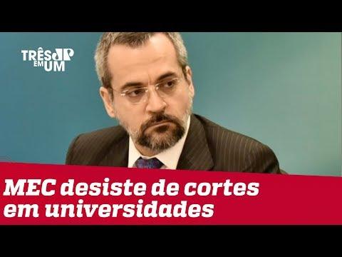 MEC desiste de cortes em Universidades