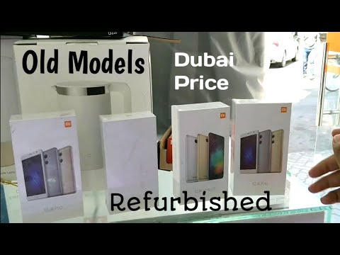 Hindi | Xiaomi Old Models Refurbished Available in Dubai. (I Purchased 2 Models)