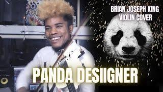Panda - Desiigner | VIOLIN  COVER - Brian King Joseph