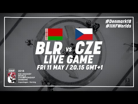 Belarus - Czech Republic | Live | 2018 IIHF Ice Hockey World Championship