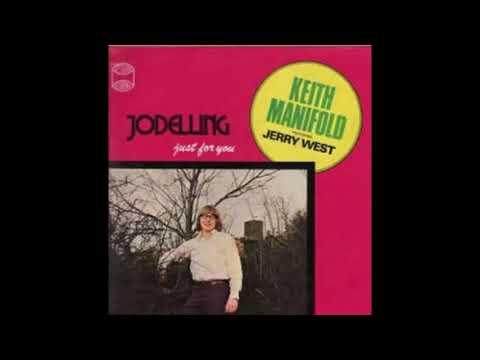 Keith Manifold - Yodelling Just For You Full Album