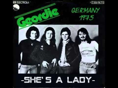 Geordie - She' s A Lady