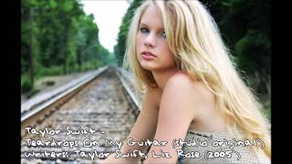 Teadrops On My Guitar (No Drew) - Taylor Swift