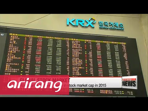 Korea ranks 14th worldwide in stock market cap in 2015