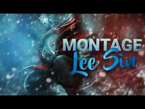 MONTAGE # 4 [ LEAGUE OF LEGENDS - EDIT ] - LEE SIN