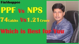 PPF Vs NPS | Which is Best for You