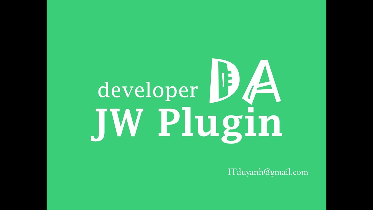 JWplugin is plugin for JWplayer 6 and 7 support play video