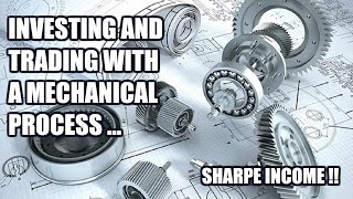 Investing and Trading 101 with Mechanical Processes || SHARPE INCOME !!
