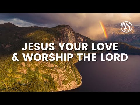 Vinesong - Jesus Your Love / Worship the Lord (Lyric Video)