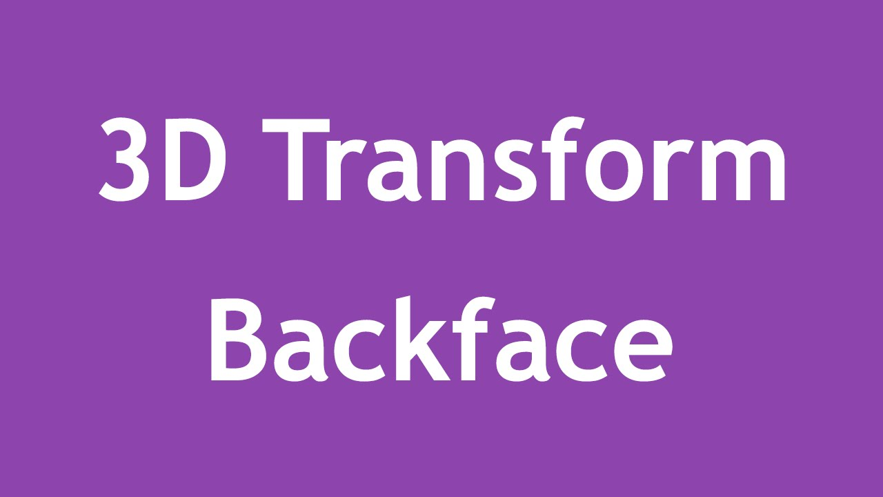 [ Css3 In Arabic ] #21 - 3D Transform - Backface Visibility