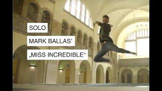 "Mark Ballas ""Miss Incredible"" - Jazz Funk Solo Choreography by Paul Hilgedieck"