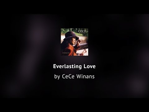 Everlasting Love - CeCe Winans lyric video